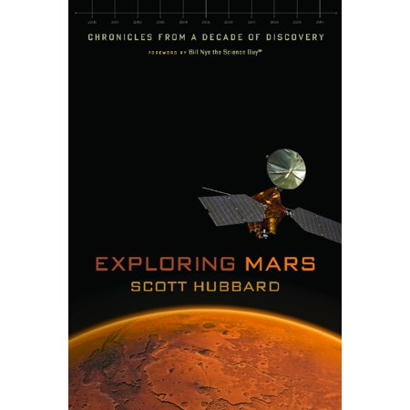 Exploring Mars : Chronicles from a Decade of (Greatest Discoveries With Bill Nye Chemistry Worksheet Key)
