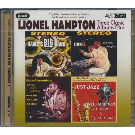 THREE CLASSIC ALBUMS PLUS (HAMP'S BIG BAND/LIONEL PLAYS DRUMS, VIBES, PIANO/LIONEL HAMPTON WITH THE JUST JAZZ ALL STARS) [5022810703129]