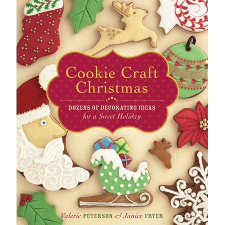 Cookie Craft Christmas : Dozens of Decorating Ideas for a Sweet Holiday for $<!---->