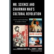 Mr. Science and Chairman Mao's Cultural Revolution - eBook