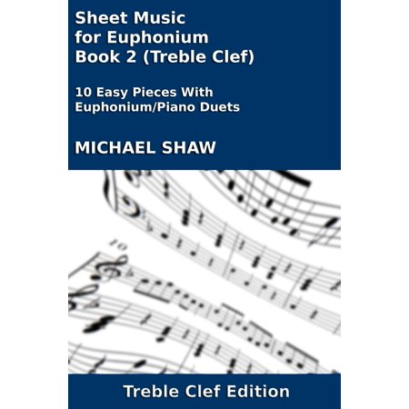 Sheet Music for Euphonium - Book 2 (Treble Clef) - eBook