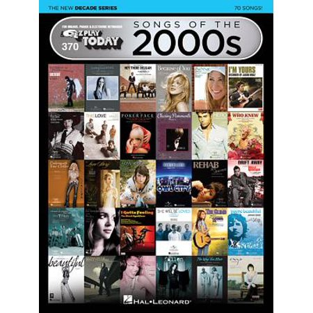 Songs of the 2000s - The New Decade Series : E-Z Play Today Volume (Best Musicians Of The 2000s)
