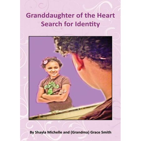 Granddaughter of the Heart: Search for Identity - eBook