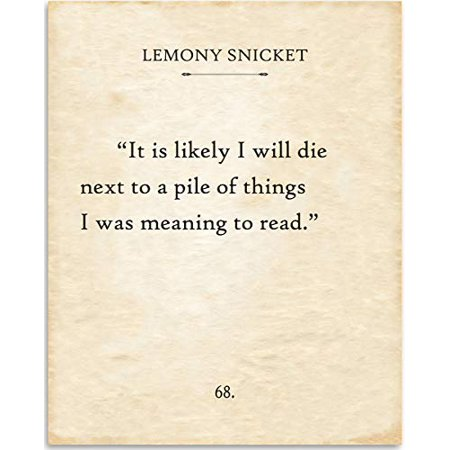 Lemony Snicket - It Is Likely I Will Die Next To A Pile of Things - Book Page Quote Art Print - 11x14 Unframed Typography Book Page Print - Great Gift for Book