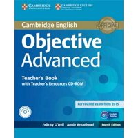 Objective Advanced Teacher's Book with Teacher's Resources CD-ROM