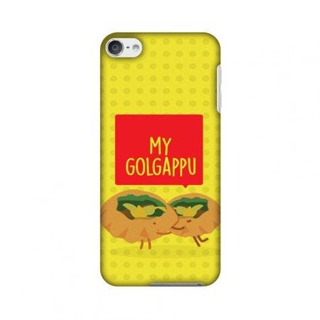 iPod Touch 6th Gen Case - My Golgappu, Hard Plastic Back Cover, Slim Profile Cute Printed Designer Snap on Case with Screen Cleaning (My Ipod Touch Wont Turn On At All)