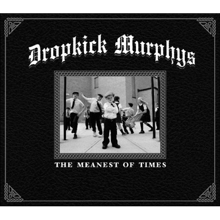 Image of Dropkick Murphys - The Meanest of Times (CD)