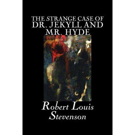 The Strange Case of Dr. Jekyll and Mr. Hyde by Robert Louis Stevenson, Fiction, Classics, Fantasy, Horror,