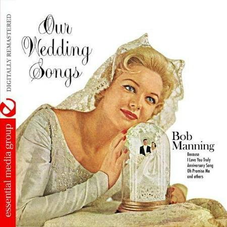 Our Wedding Songs (Essential Wedding Music)