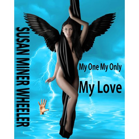 My One My Only My Love - eBook