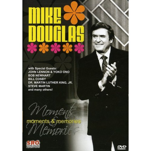 Mike Douglas: Moments And Memories
