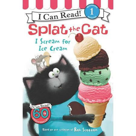 Splat the Cat: I Scream for Ice Cream - X Scream Cream