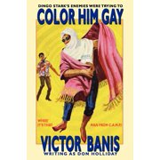 Color Him Gay : The Further Adventures of the Man from C.A.M.P.