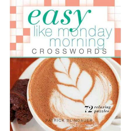Easy Like Monday Morning Crosswords