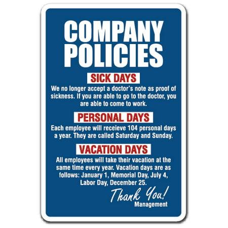 COMPANY POLICIES Sign employment work rules job employee vacation | Indoor/Outdoor | 14