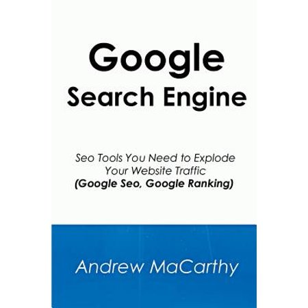 Google Search Engine  Seo Tools You Need To Explode Your Website Traffic  Google Seo  Google Ranking