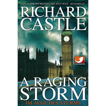 Derrick Storm: A Raging Storm - Im Auge des Sturms - eBook (Auge Si)
