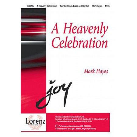 A Heavenly Celebration Sac Anthem   Satb Piano   2 Tpt  2 Tbn Rhythm P A Cd   Mark Hayes   Sheet Music   103872L