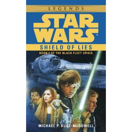 Shield of Lies: Star Wars Legends (The Black Fleet Crisis) - eBook