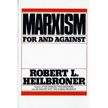 Marxism (Revised) : For and Against