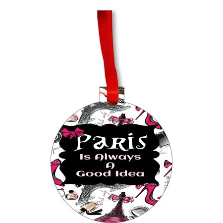 Paris is Always a Good Idea Round Shaped Flat Hardboard Christmas Ornament Tree Decoration - Unique Modern Novelty Tree Décor Favors