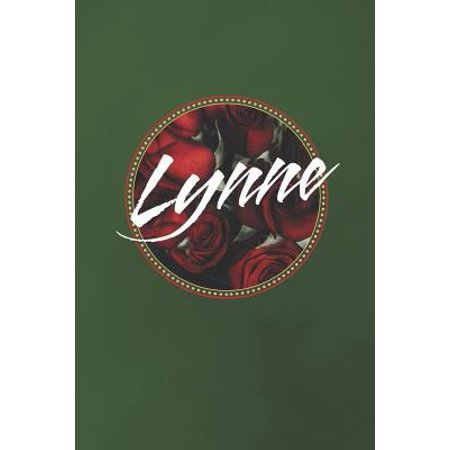 Lynne : First Name Funny Sayings Personalized Customized Names Women Girl Mother's day Gift Notebook (Personalized Mother's Day Gifts)