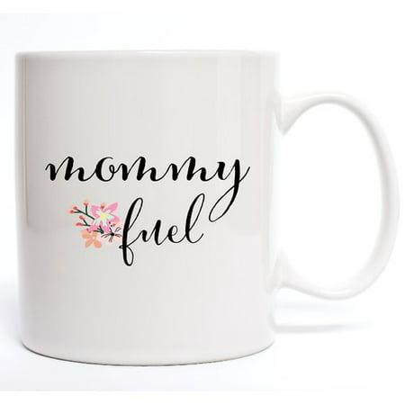 Davis Vinyl Designs Mommy Fuel Coffee Mug