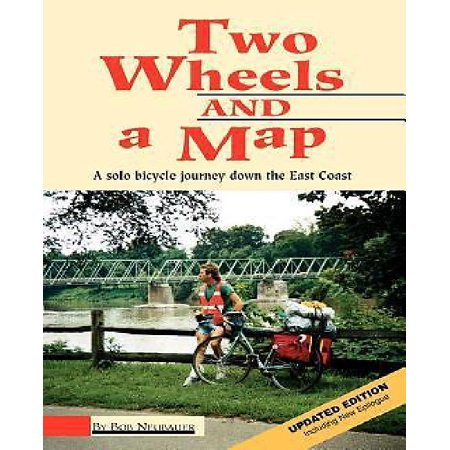 Two Wheels And A Map  A Solo Bicycle Journey Down The East Coast