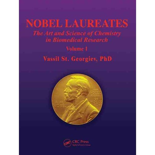 Nobel Laureates: The Art and Science of Chemistry in Biomedical Research