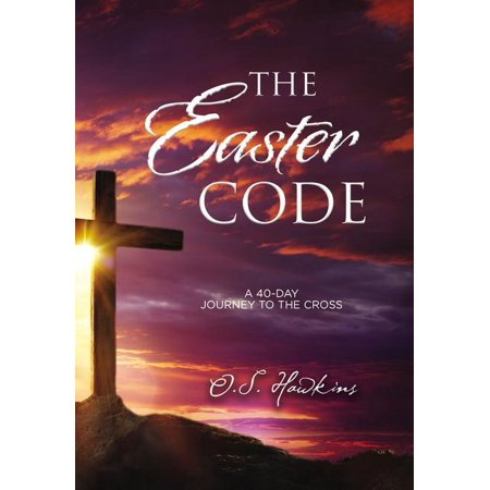 The Easter Code Booklet : A 40-Day Journey to the -