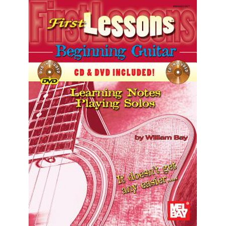 First Lessons Beginning Guitar: Learning Notes/Playing Solos - by William Bay -