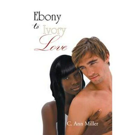 - Ebony to Ivory Love - eBook