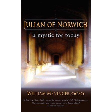 Julian of Norwich : A Mystic for Today (Julian Of Norwich A Mystic For Today)