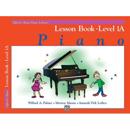Alfred's Basic Piano Library: Alfred's Basic Piano Library Lesson Book, Bk 1a (Paperback) - Squirt Lesson