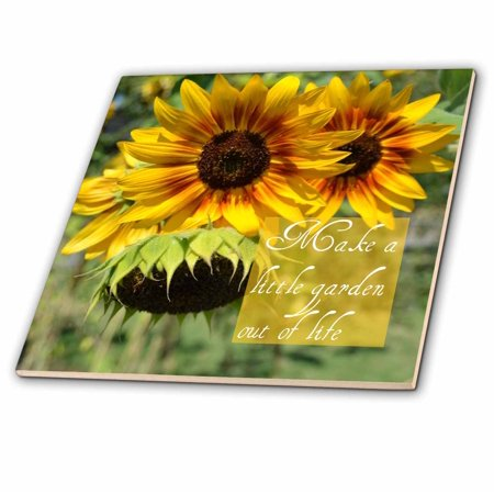3dRose Make a Garden Out of Life Sunflowers Inspirational Quotes - Ceramic  Tile, 4-inch