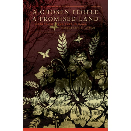 Chosen People, a Promised Land : Mormonism and Race in (First People To Land On The Moon)