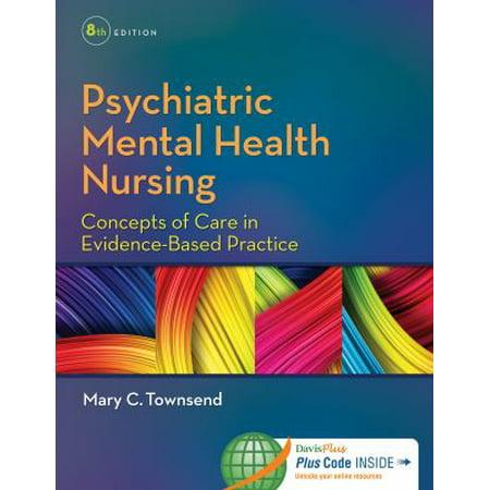 Psychiatric Mental Health Nursing  Concepts Of Care In Evidence Based Practice