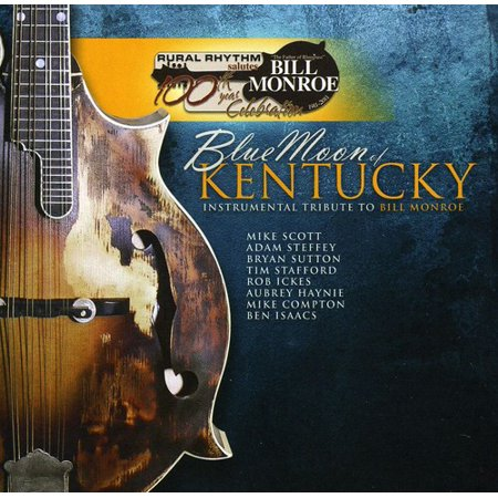 Bill Monroe Bluegrass Music - Blue Moon Of Kentucky: Instrumental Tribute To Bill Monroe (CD)