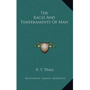 The Races and Temperaments of Man Hardcover