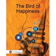 The Bird of Happiness - eBook
