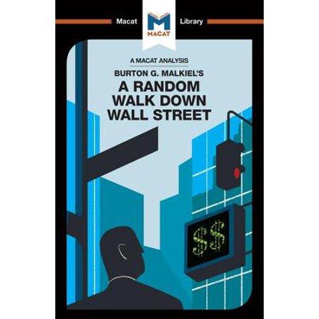 An Analysis of Burton Malkiel's A Random Walk Down Wall Street - Walking On The Street Halloween