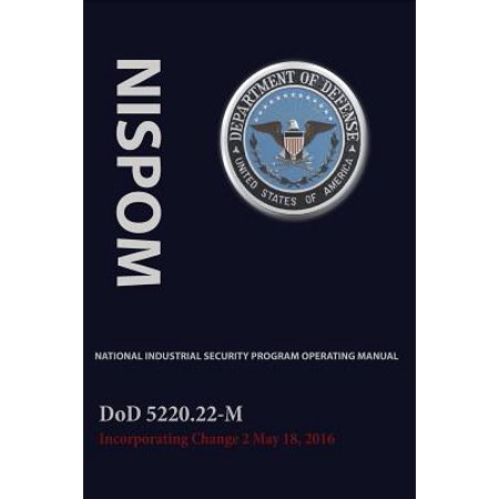 Pdf* national industrial security program operating manual: dod 5220….