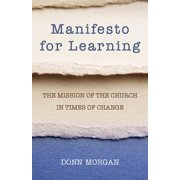 Manifesto for Learning: The Mission of the Church in Times of Change (Paperback)