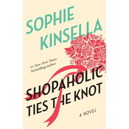 Shopaholic Ties the Knot : A Novel - The Wedding Knot