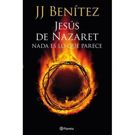 Jesús de Nazaret: Nada es lo que parece - eBook