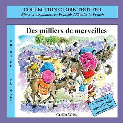 Des Milliers De Merveilles  Rimes Et Assonances En Francais   Phonics In French