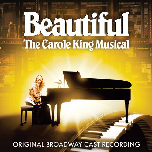 Beautiful: The Carole King Musical Soundtrack