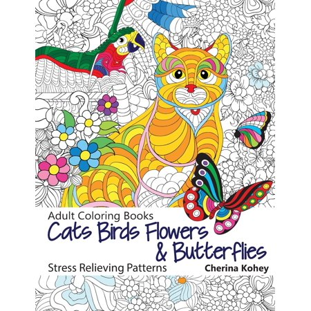 Adult Coloring Book: Cats Birds Flowers and Butterflies : Stress Relieving Patterns - Printable Halloween Cat Coloring Pages