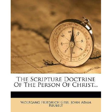 The Scripture Doctrine of the Person of Christ... - image 1 de 1