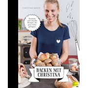 Backen mit Christina - eBook
